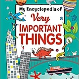For 7-Year-Olds: My Encyclopedia of Very Important Things
