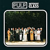 Pulp, Different Class (1995)