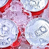 You Drink too Much Soda