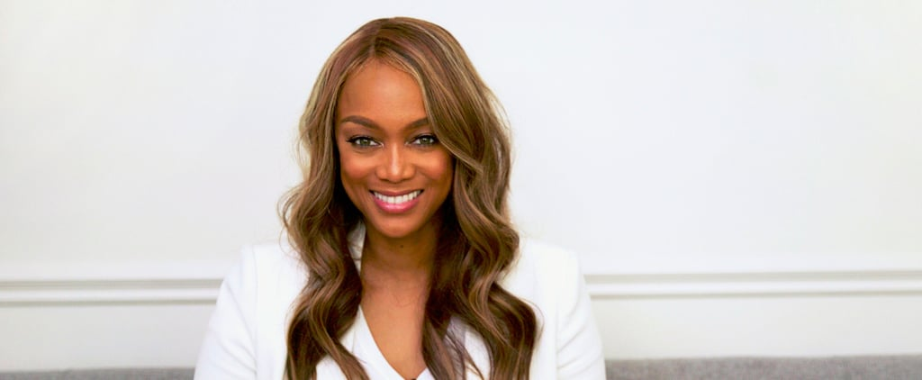 "Advice That Changed Tyra Banks's Career: ""Find People Who Like Your 'Big Ass'"""