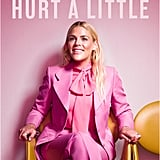 This Will Only Hurt a Little by Busy Philipps