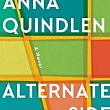 Alternate Side by Anna Quindlen, Out March 20