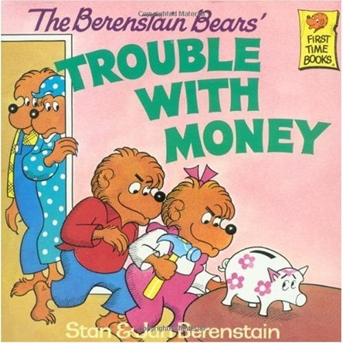 The Berenstain Bears' Trouble With Money ($4)