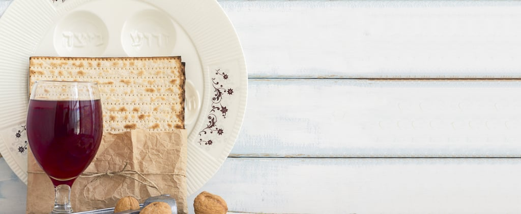 How My Family Is Celebrating Passover During Self-Isolation