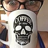 Coffee Is My Poison Mug