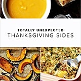 31 Totally Unexpected Thanksgiving Sides