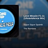 """Love Missile F1-11"" by Sigue Sigue Sputnik"