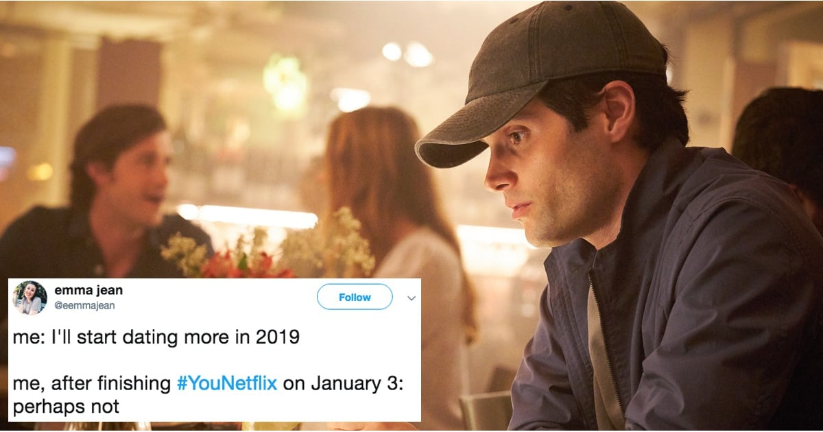 Funny Memes And Tweets About You Netflix Tv Show Popsugar
