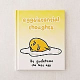 Eggsistential Thoughts Book
