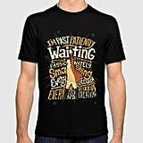 """""""I'm Past Patiently Waiting"""" Tee"""