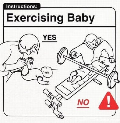 What Not to Do With Your Baby