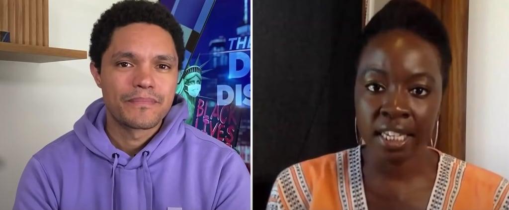 Watch Danai Gurira and Trevor Noah Discuss Racial Injustice