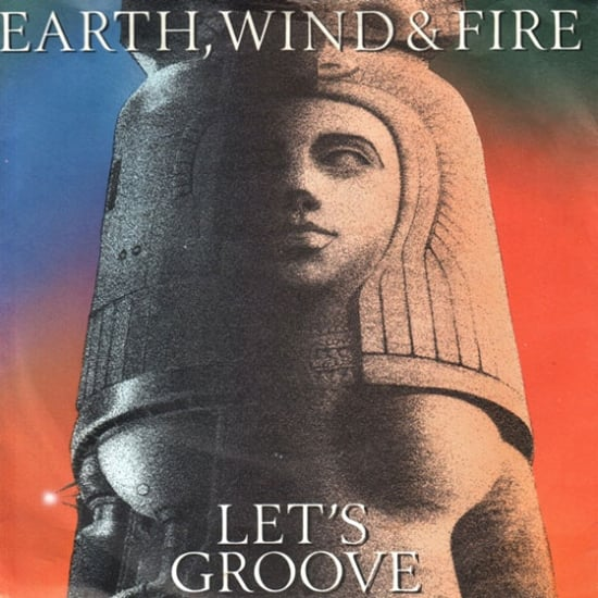 """""""Let's Groove"""" by Earth, Wind, and Fire"""