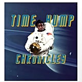The Time Hump Chronicles Art Print