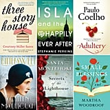 Ready to feed your reading addiction? POPSUGAR Love & Sex has rounded up 21 of the sexiest, most intriguing, must-read-now new books out this month.