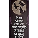 Spirits of the Dead Wooden Sign