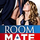 Room Mate, Out Nov. 26