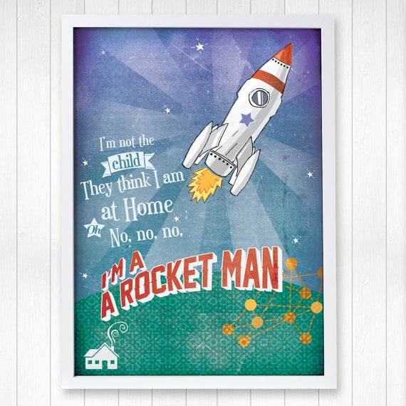 Rocket Man | Quotes About Boys