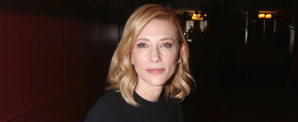 """Cate Blanchett: """"You Can Tell When Someone Has Had Sex — Their Skin Looks Better"""""""