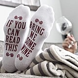 If You Can Read This Bring Me Some — Novelty Socks
