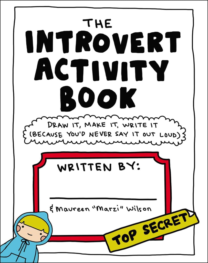 The Introvert Activity Book ($11)