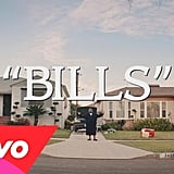 """Bills"" by Lunchmoney Lewis"
