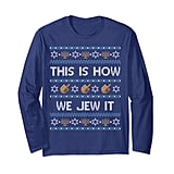 """This Is How We Jew It"" Long-Sleeved T-Shirt"