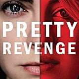 Pretty Revenge by Emily Liebert