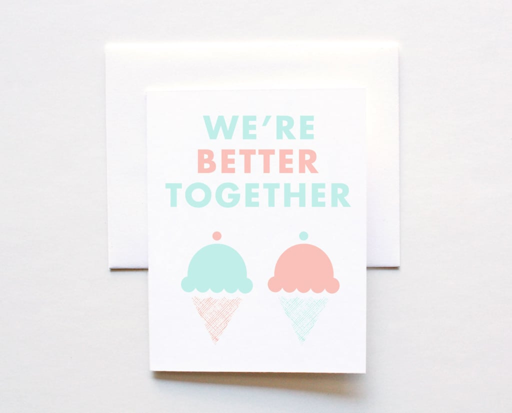 We're better together card  ($5)