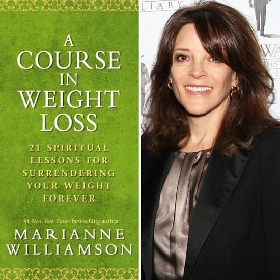 Marianne Williamson A Course In Weight Loss Tips Popsugar Fitness