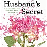 Dana Bate's favorite book of 2014: The Husband's Secret by Liane Moriarty