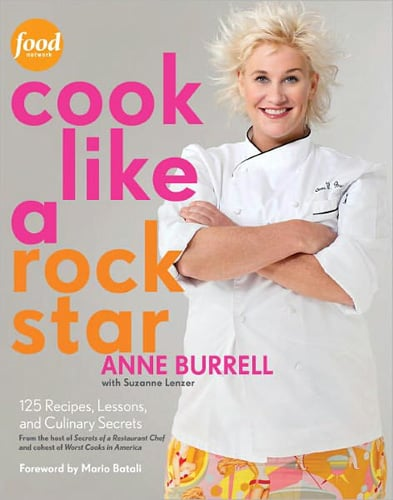 Reader's Pick: Cook Like a Rock Star by Anne Burrell