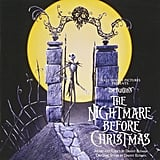 The Nightmare Before Christmas Soundtrack ($11)