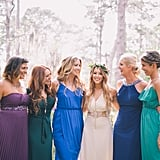 The bridesmaids have total freedom.