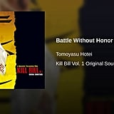 """Battle Without Honor or Humanity"" From Kill Bill: Vol 1"