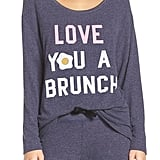 Love You a Brunch Hacci Sweatshirt ($65)
