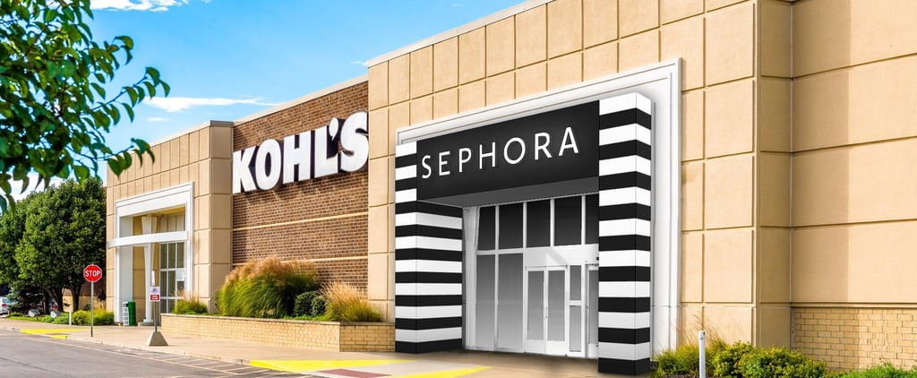 Sephora at Kohl's Is Launching This Month: What to Know