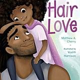 Hair Love by Matthew A. Cherry ($11)