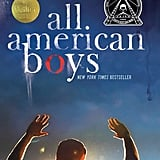 All American Boys by Jason Reynolds and Brendan Kelly
