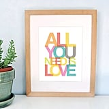 All you need is love ($15)