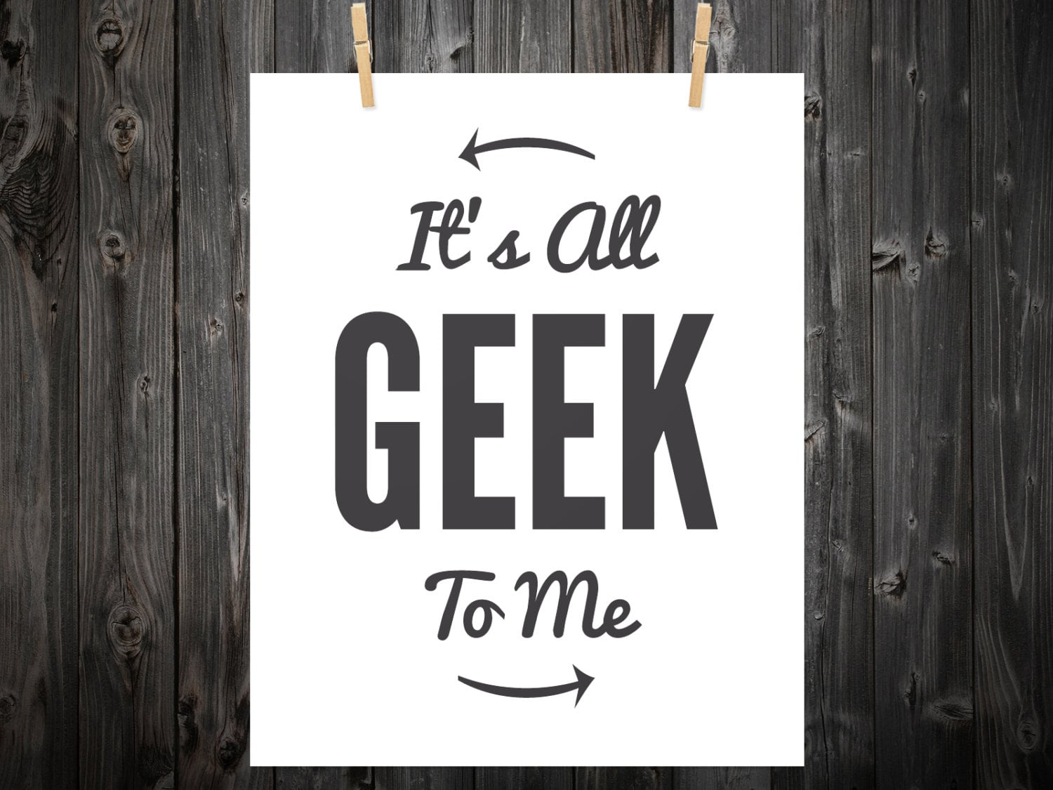 It's all geek to me ($12)