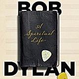 Bob Dylan: A Spiritual Life