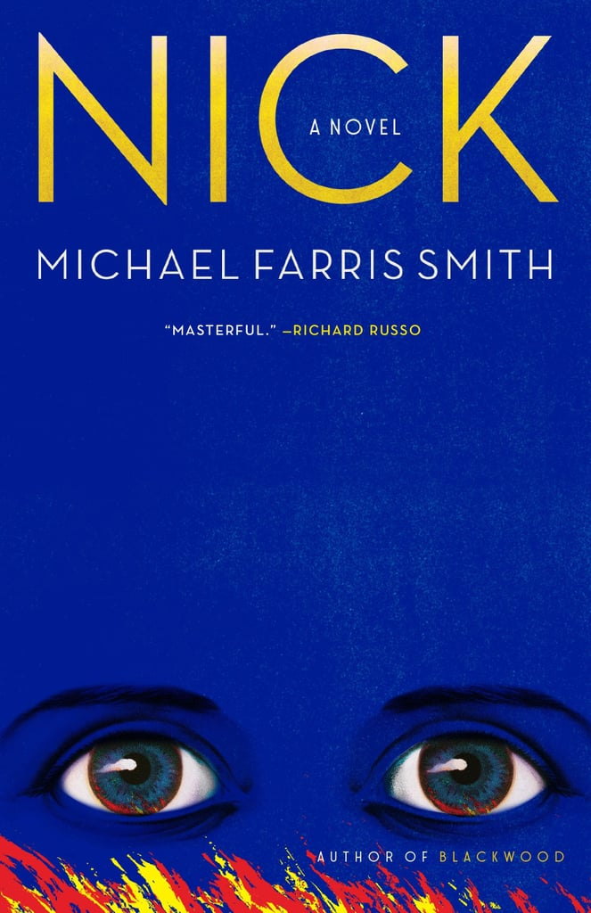 Nick by Michael Farris Smith