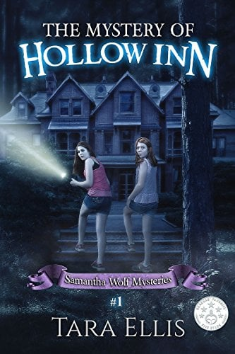 Ages 9 to 11: The Mystery of Hollow Inn: Samantha Wolf Mystery Series #1