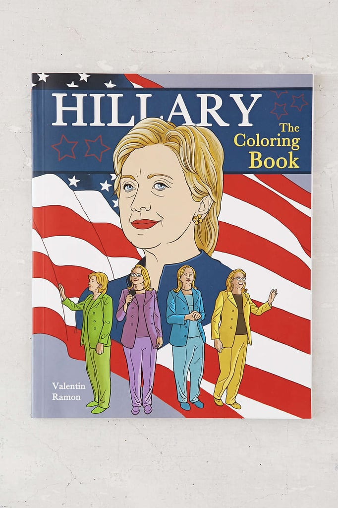 Hillary: The Coloring Book by Valentin Ramon ($10)
