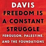 Freedom Is a Constant Struggle by Angela Y. Davis