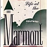 Life at the Marmont by Raymond R. Sarlot and Fred Basten