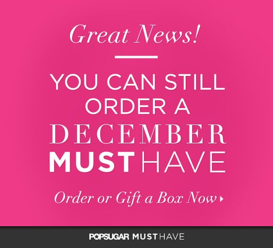 PopSugar Must Have Box December
