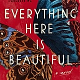 Everything Here Is Beautiful by Mira T. Lee, Out Jan. 16