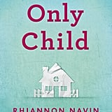 Only Child, Rhiannon Navin